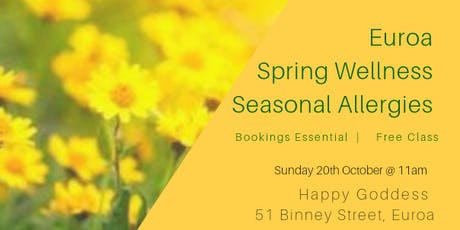 Euroa Spring Wellness & Seasonal Allergies - Free Class tickets