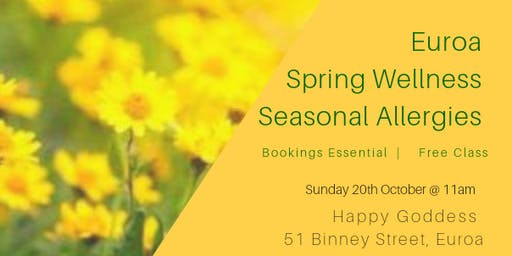 Euroa Spring Wellness & Seasonal Allergies - Free Class