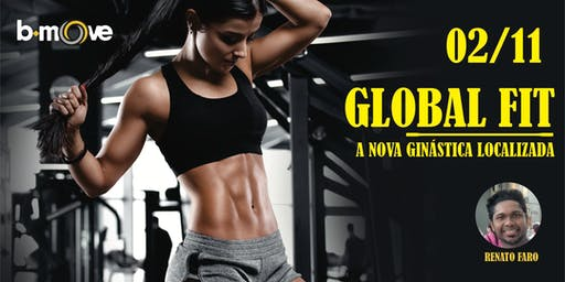 GLOBAL FIT - A NOVA GINÁSTICA LOCALIZADA