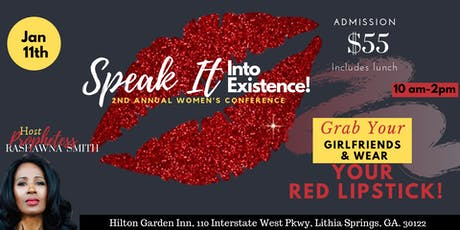 Speak It Into Existence Women's Conference tickets