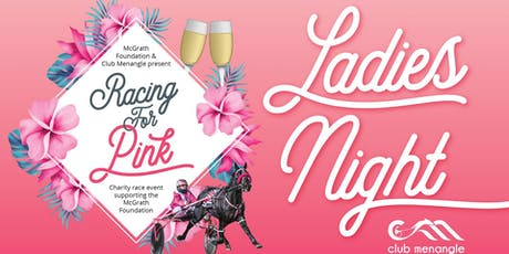 Ladies Night | Racing for Pink | Club Menangle tickets