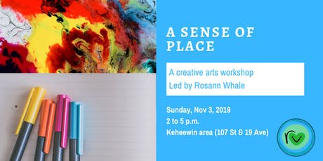 A Sense of Place: A Creative Arts Workshop tickets