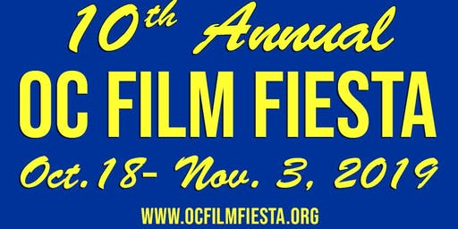 10th OC Film Fiesta Festival Festival Pass