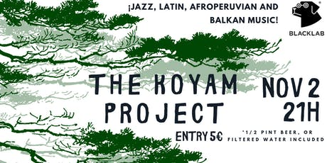 The Koyam Project - Live @BlackLab tickets