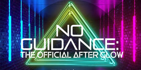 No Guidance: The After Glow tickets