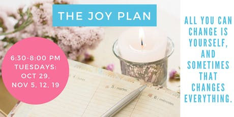 The Joy Plan - Get Ready for 2020 (4 part series)! tickets