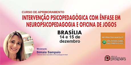 INTERVENÇÃO PSICOPEDAGÓGICA COM ÊNFASE EM NEUROPSICOPED. E OFICINA DE JOGOS ingressos