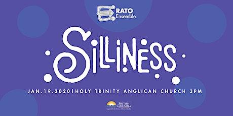 Erato Presents: SILLINESS tickets