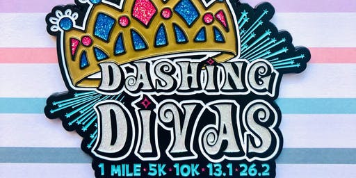 The Dashing Divas 1 Mile, 5K, 10K, 13.1, 26.2 - Indianaoplis