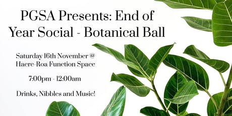 End of Year Social - Botanical Ball  tickets