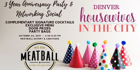 3 Year Anniversary Party Ladies Night & Networking Social at Meatball Eatery tickets