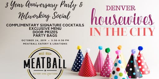 3 Year Anniversary Party Ladies Night & Networking Social at Meatball Eatery
