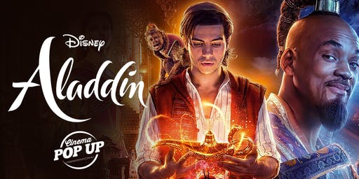 Cinema Pop Up - Aladdin - Hastings