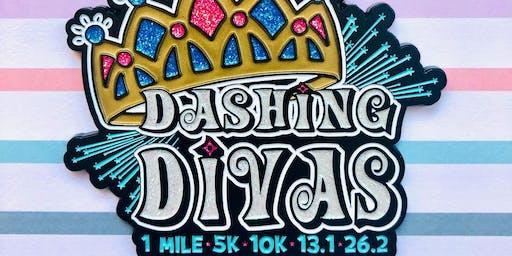 The Dashing Divas 1 Mile, 5K, 10K, 13.1, 26.2 - Independence