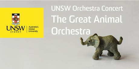 UNSW Orchestra Concert: The Great Animal Orchestra tickets