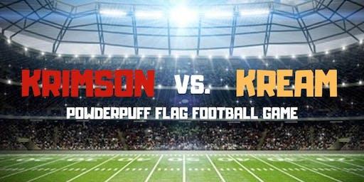 Krimson vs Kream Powderpuff  Flag Football Game