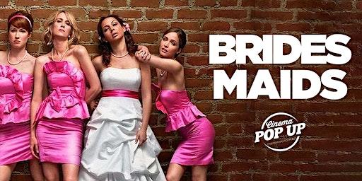 Cinema Pop Up - Bridesmaids - Moama