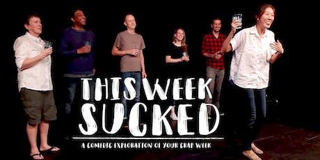This Week Sucked - December tickets