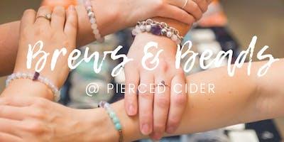 Brews + Beads @ Pierced Cider