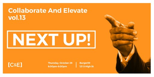 Collaborate and Elevate: Next Up
