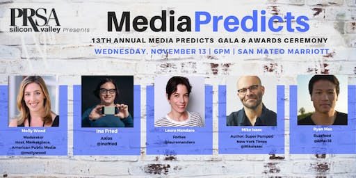 13th Annual MEDIA PREDICTS - PRSA Silicon Valley - November 13, 2019