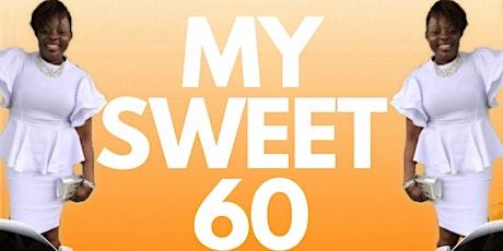 MY SWEET 60 tickets