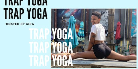 Trap Yoga with Kira! tickets