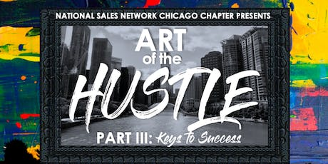 Art of the Hustle III: Keys to Success tickets