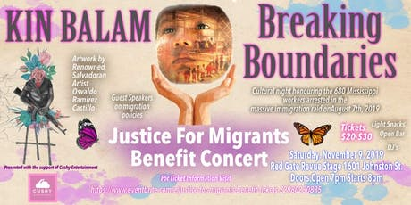 KIN BALAM and BREAKING BOUNDARIES  for Migrants  tickets
