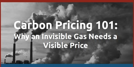 Carbon Pricing 101:  Why an Invisible Gas Needs a Visible Price tickets