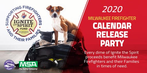 Milwaukee Firefighter 2020 Calendar Release Party presented by MSA