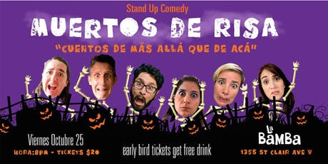 Muertos de Risa - Stand Up Comedy tickets
