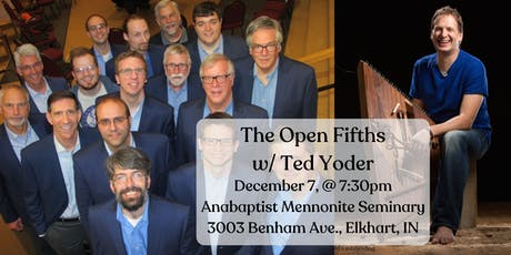 Elkhart welcomes The Open Fifths and Ted Yoder tickets