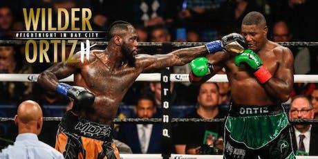 Deontay Wilder vs Ortiz 2 Fight Watch Party tickets