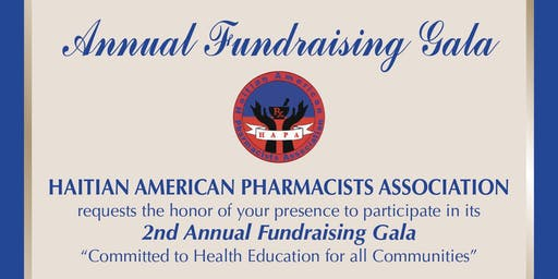 Haitian American Pharmacists Association: 2nd Annual Fundraising Gala