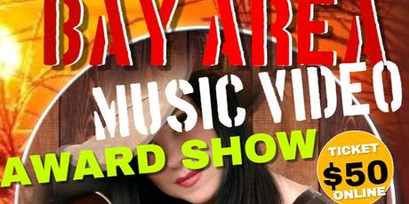 BAY AREA MUSIC VIDEO AWARD SHOW tickets