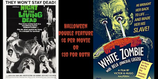 Double Feature: Night of the Living Dead (1968) & White Zombie  (1932)