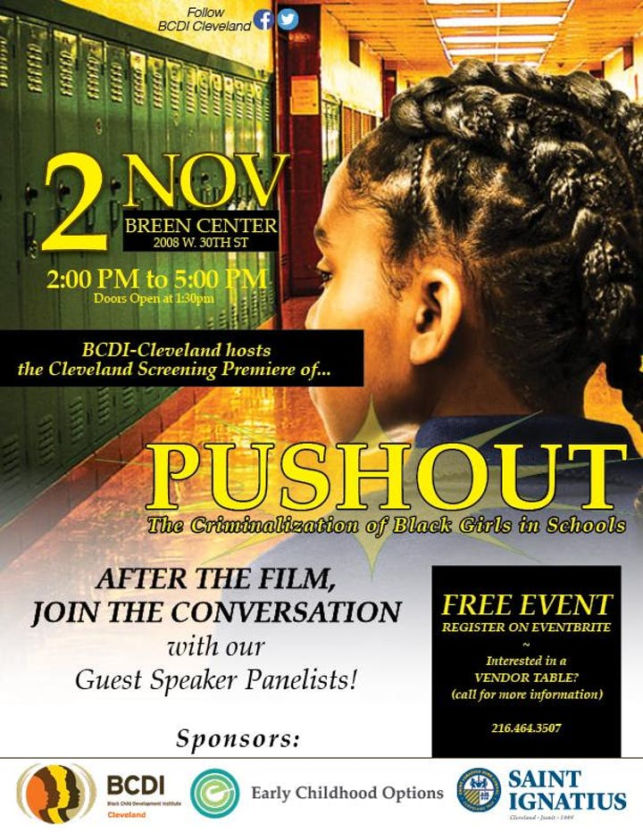 PUSHOUT: The Criminalization of Black Girls in Schools @ St. Ignatius High School Breen Center