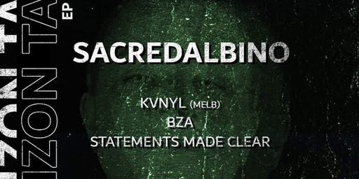 SacredAlbino: EP Launch (Feat. KVNYL, B.Z.A, Statments Made Clear)