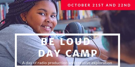 Be Loud Day Camp  tickets