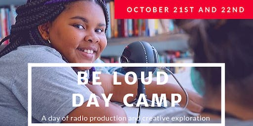 Be Loud Day Camp