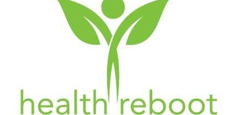 Health Reboot: The Natural Approach to Wellness tickets