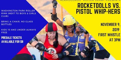 Rocketdolls vs Pistol Whip-hers Roller Derby Game