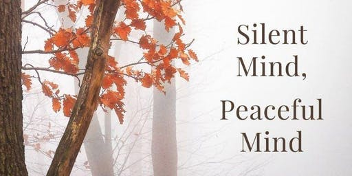 Silent Mind, Peaceful Mind