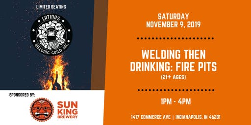 Welding THEN Drinking: Fire Pits