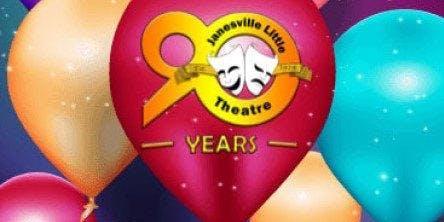 Janesville Little Theatre 90th Birthday Fundraiser