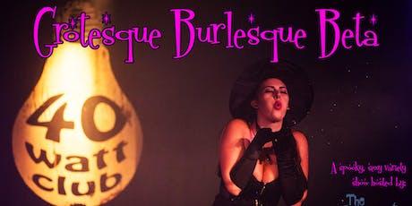 Grotesque Burlesque tickets