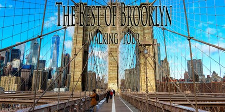 "THE BEST OF BROOKLYN WALKING TOUR - ""The Brooklyn Revolution!"" tickets"