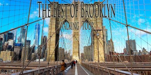"THE BEST OF BROOKLYN WALKING TOUR - ""The Brooklyn Revolution!"""