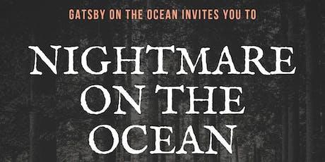 Nightmare on the Ocean tickets